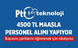 PTT 4500 TL Maaşla Eleman Alıyor! PTT Başvuru Ekranı