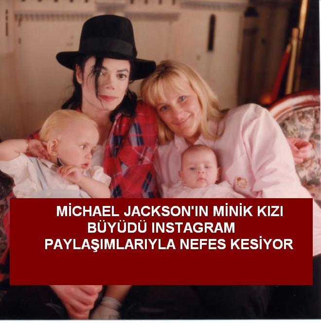 Michael Jackson'ın Minik Kızı Büyüdü Instagram Paylaşımlarıyla Nefes Kesiyor