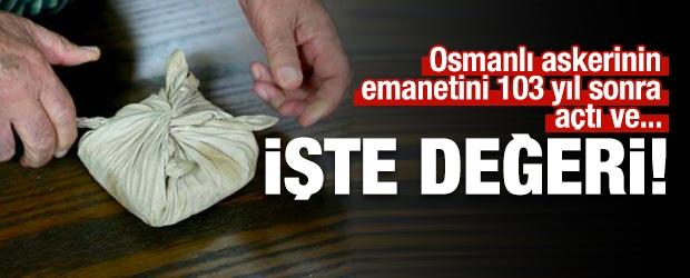 Osmanlı Askerinin Emanetini 103 Yıl Sonra Açtı Ve...