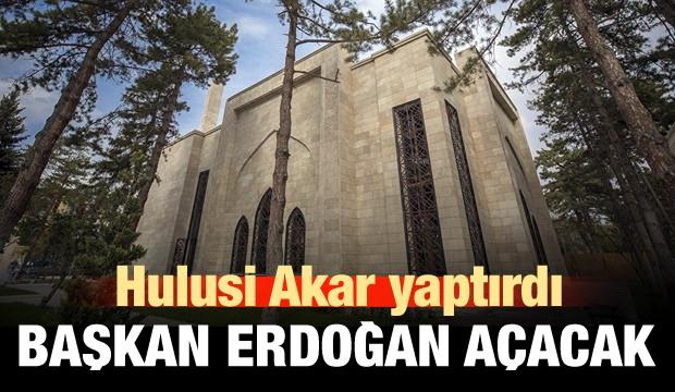 Hulusi Akar Yaptırdı, Başkan Erdoğan Açacak!