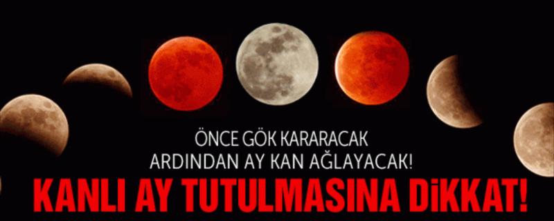27 Temmuz'da Neler Olacak Kanlı Ay Tutulması Kıyamet mi?