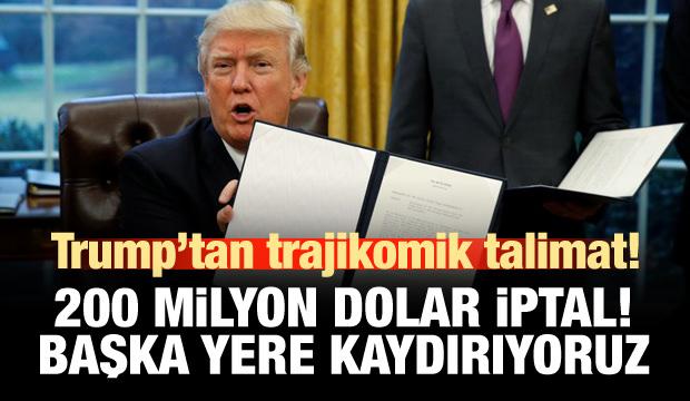 ABD: 200 milyon dolarlık yardımı iptal ediyoruz
