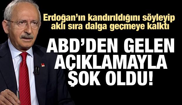 ABD'den gelen açıklamayla Kılıçdaroğlu şok oldu