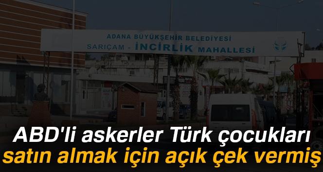 ABD'li Askerler Türk Çocukları Satın Almak İçin Açık Çek Vermiş