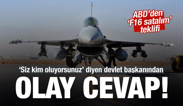 ABD'ye ret! F16'lar işe yaramaz!