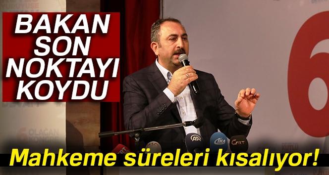 Adalet Bakanı Abdülhamit Gül: Artık Davalar 8 Ayın Altında Sürecek