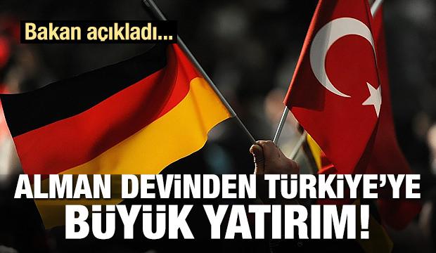 Alman devinden Türkiye'ye 1.2 milyarlık yatırım