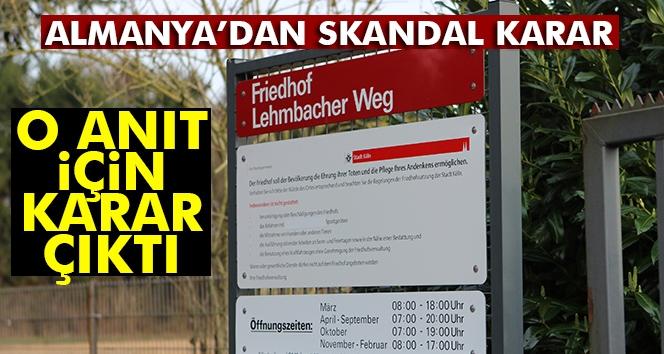 Almanya'dan Skandal Karar! O Anıt İçin Karar Çıktı!