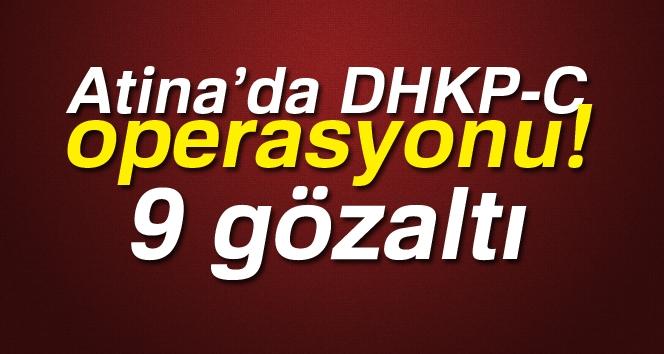 Atina'da DHKP-C Operasyonu: 9 Gözaltı