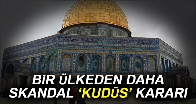 Avrupa'da Kudüs'ü Tanıyan İlk Ülke...
