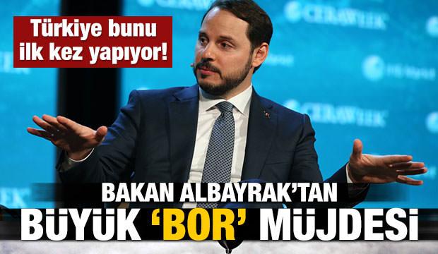 Bakan Albayrak'tan büyük 'Bor' müjdesi!