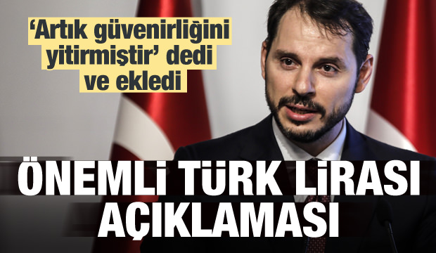 Bakan Albayrak'tan önemli Türk Lirası açıklaması