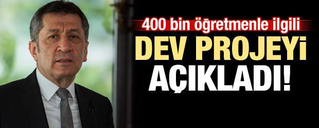 Bakan dev projeyi açıkladı: 400 bin öğretmen...