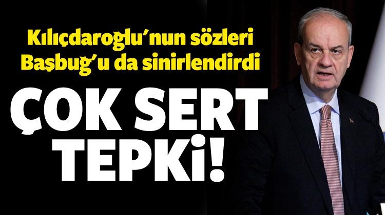 Başbuğ'dan Kılıçdaroğlu'na sert tepki