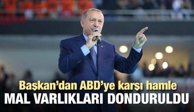 Başkan Erdoğan: Mal varlıkları donduruldu