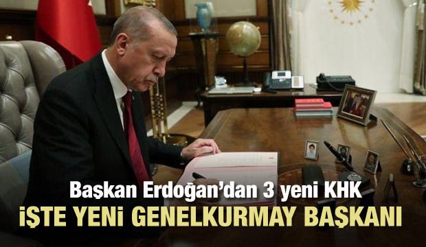 Başkan Erdoğan yeni Genelkurmay Başkanı'nı atadı