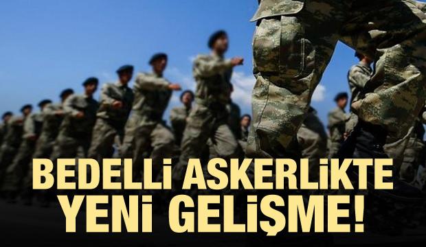 Bedelli askerlik Erdoğan'ın onayına sunuldu