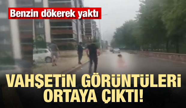 Bursa'da Sevgilisini Benzin Dökerek Yaktı! Vahşetin Görüntüleri Ortaya Çıktı