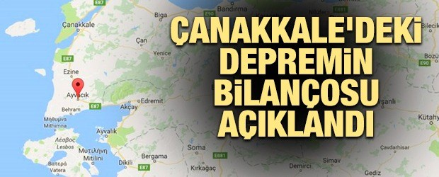 Çanakkale'deki depremin bilançosu açıklandı!