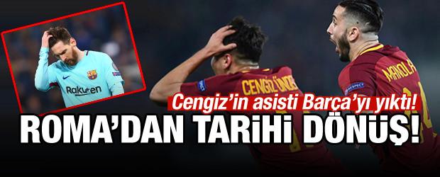Cengiz'li Roma tarih yazdı! Barça'yı elediler...