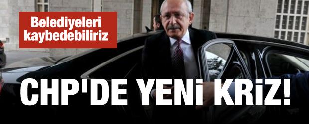 CHP'de yeni kriz: Belediyeleri kaybedebiliriz
