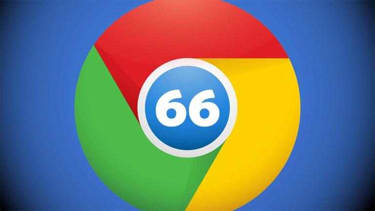 Chrome 66 beklenen özellikle geliyor!