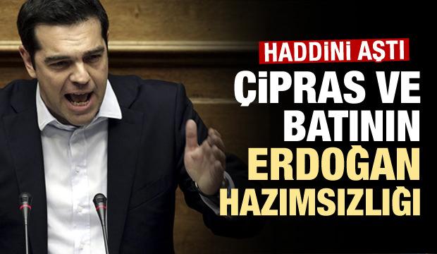 Çipras'ın Erdoğan hazımsızlığı! Çizgiyi aştı