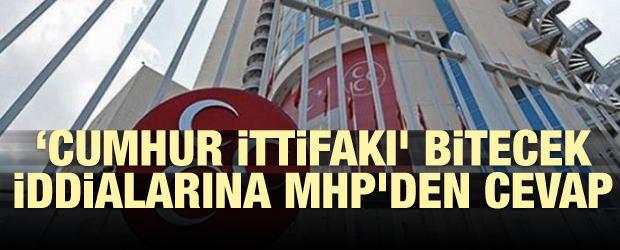 Cumhur İttifakı bitecek iddialarına MHP'den cevap