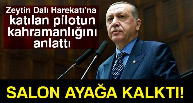 Cumhurbaşkanı Erdoğan, Zeytin Dalı Harekatı'na katılan pilotun kahramanlığını anlattı
