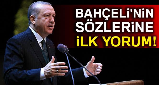 Cumhurbaşkanı Erdoğan'dan Bahçeli'nin Sözlerine İlk Yorum