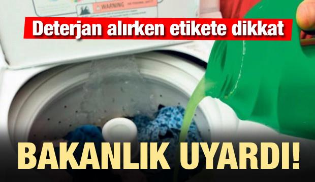 Deterjan alırken etikete dikkat! Bakanlık uyardı