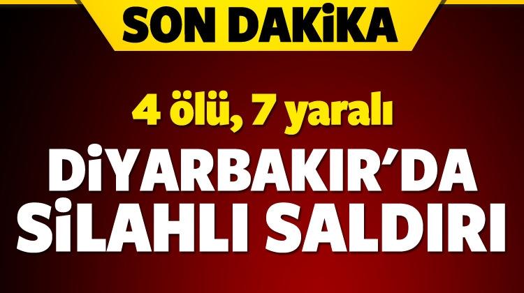 Diyarbakır'da silahlı saldırı! 4 ölü, 7 yaralı