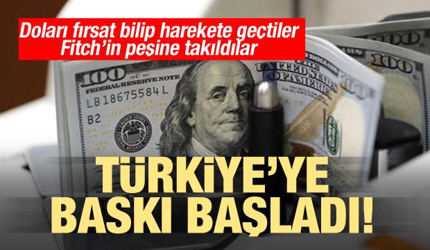 Doları fırsat bilip harekete geçtiler! Türkiye'ye baskı başladı