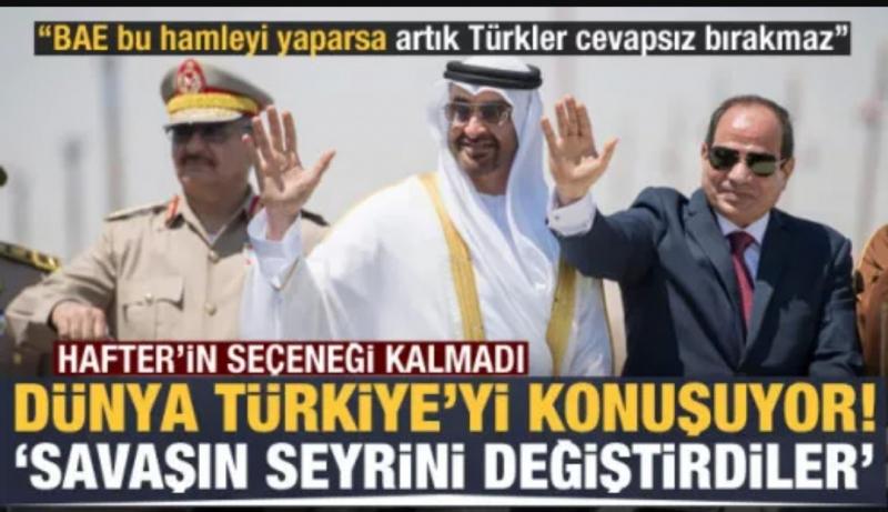 Dünya bunu konuşuyor! Hafter'in seçeneği kalmadı, Türkiye savaşın seyrini değiştirdi...