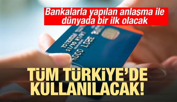 Dünyada bir ilk olacak! Tüm Türkiye'de kullanılacak