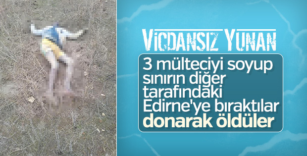 Edirne'de 3 göçmenin cesedi bulundu