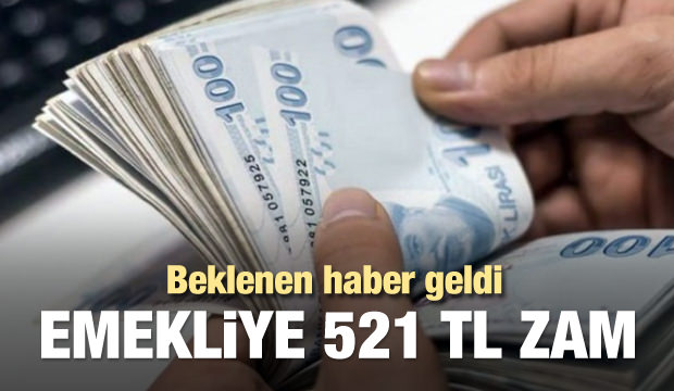 Emekliye 521 TL Zam!