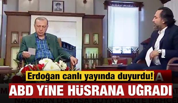 Erdoğan: ABD yine hüsrana uğradı!