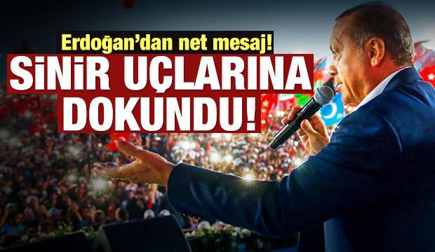 Erdoğan: Attığım tweet sinir uçlarına dokundu