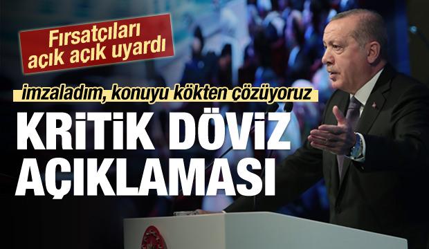 Erdoğan'dan çok kritik döviz mesajı