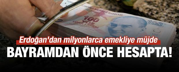 Erdoğan'dan milyonlarca emekliye müjde!