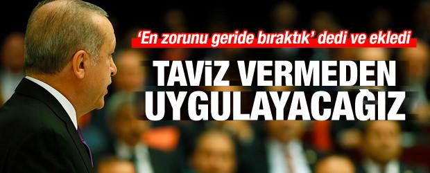Erdoğan'dan net mesaj: Taviz vermeyeceğiz