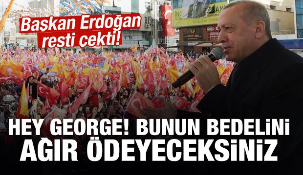 Erdoğan'dan sert mesaj: Bunun bedelini ağır ödeyeceksiniz