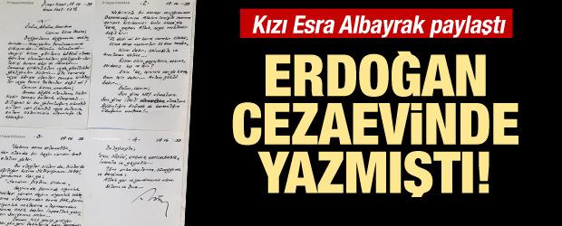 Erdoğan'ın cezaevinde yazmıştı! Kızı Albayrak paylaştı