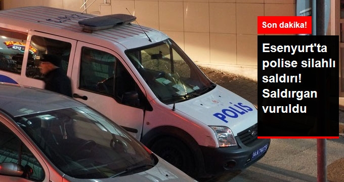 Esenyurt'ta Polise Silahlı Saldırı! Saldırgan Vuruldu