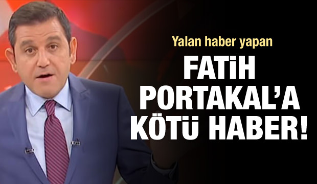 Fatih Portakal'a Kötü Haber!