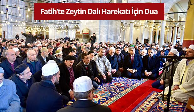 Fatih'te Zeytin Dalı Harekatı için Dua
