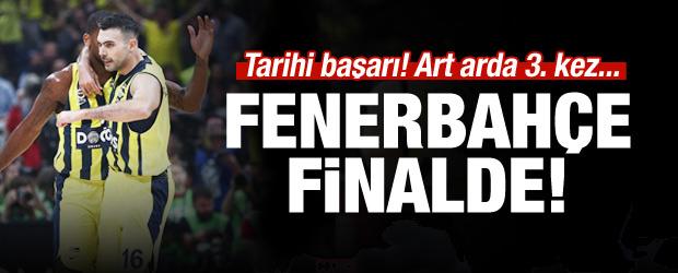 Fenerbahçe üst üste 3. kez finalde!
