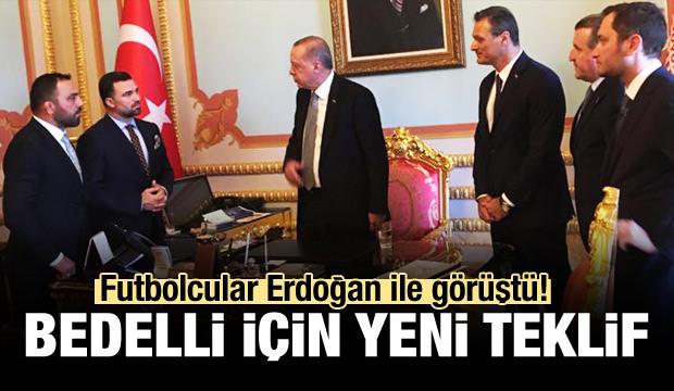 Futbolculardan Erdoğan'a bedelli askerlik teklifi