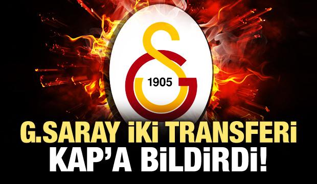 Galatasaray iki transferi KAP'a bildirdi!